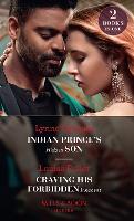 Indian Prince's Hidden Son / Craving His Forbidden Innocent: Indian Prince's Hidden Son / Craving His Forbidden Innocent (Paperback)