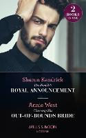 The Sheikh's Royal Announcement / Claiming His Out-Of-Bounds Bride: The Sheikh's Royal Announcement / Claiming His out-of-Bounds Bride (Paperback)