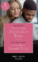 Crazy About Her Impossible Boss / Second-Chance Sweet Shop: Crazy About Her Impossible Boss / Second-Chance Sweet Shop (Wickham Falls Weddings) (Paperback)