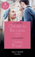 Christmas Reunion In Paris / Texas Proud: Christmas Reunion in Paris (Christmas at the Harrington Park Hotel) / Texas Proud (Long, Tall Texans) (Paperback)