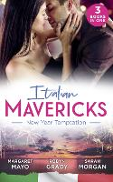 Italian Mavericks: New Year Temptation: Her Husband's Christmas Bargain (Marriage and Mistletoe) / Confessions of a Millionaire's Mistress / the Italian's New-Year Marriage Wish (Paperback)