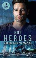 Hot Heroes: Undercover Temptation: An Honorable Seduction (the Westmoreland Legacy) / Still Waters / Falco: the Dark Guardian (Paperback)