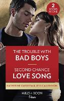 The Trouble With Bad Boys / Second Chance Love Song: The Trouble with Bad Boys / Second Chance Love Song (Dynasties: Beaumont Bay) (Paperback)