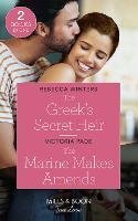 The Greek's Secret Heir / The Marine Makes Amends: The Greek's Secret Heir (Secrets of a Billionaire) / the Marine Makes Amends (Paperback)