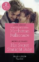 Matchmaker And The Manhattan Millionaire / His Secret Starlight Baby: Matchmaker and the Manhattan Millionaire / His Secret Starlight Baby (Welcome to Starlight) (Paperback)