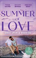 Summer Of Love: Once Upon A Wedding: Always the Best Man / Waking Up Wed / One Night with the Best Man (Paperback)