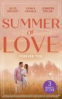 Summer Of Love: Forever You: From Best Friend to Bride (the St. Johns of Stonerock) / His Best Friend's Baby / Best Friend to Perfect Bride (Paperback)