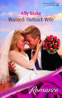 Wanted: Outback Wife (Paperback)