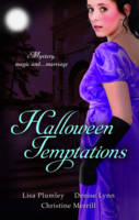 Halloween Temptations: WITH Marriage at Morrow Creek AND Wedding at Warehaven AND Master of Penlowen