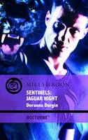 Sentinels: Jaguar Night - Mills & Boon Intrigue (Paperback)