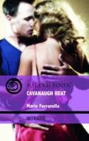 Cavanaugh Heat - Mills & Boon Intrigue (Paperback)