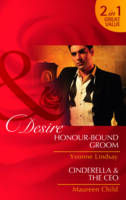 Honour-Bound Groom: AND Cinderella & the CEO - Mills and Boon Desire (Paperback)