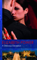 A Delicious Deception - Mills & Boon Modern (Paperback)