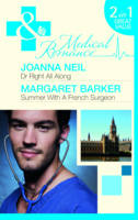 Dr Right All Along/ Summer with a French Surgeon - Mills & Boon Medical (Paperback)