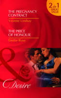 The Pregnancy Contract/ The Price of Honour - Mills and Boon Desire (Paperback)