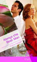 Always the Best Man - Mills & Boon RIVA (Paperback)