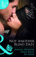 Not Another Blind Date: Skin Deep / Hold on / Ex Marks the Spot (Paperback)