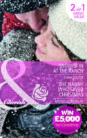 Snowed in at the Ranch/The Nanny Who Saved Christmas - Mills & Boon Cherish (Paperback)