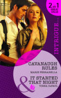 Cavanaugh Rules/It Started That Night - Mills & Boon Intrigue (Paperback)