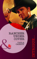 Rancher Under Cover - Mills & Boon Intrigue (Paperback)