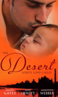 The Desert Lord's Love-Child - Mills & Boon Special Releases (Paperback)