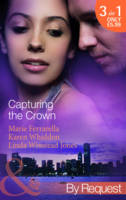 Capturing the Crown - Mills & Boon by Request (Paperback)