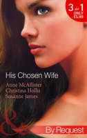 His Chosen Wife - Mills & Boon by Request (Paperback)