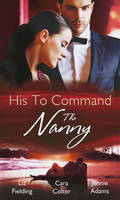 His to Command: The Nanny - Heart to Heart (Paperback)