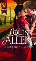 Forbidden Jewel of India - Mills & Boon Historical (Paperback)