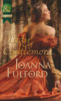 His Lady of Castlemora - Mills & Boon Historical (Paperback)