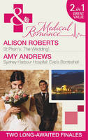 St Piran's The Wedding! / Sydney Harbour Hospital: Evie's Bombshell - Mills & Boon Medical (Paperback)