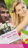 The Guy to be Seen with - Mills & Boon Modern Tempted (Paperback)