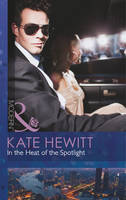 In the Heat of the Spotlight - Mills & Boon Modern (Paperback)