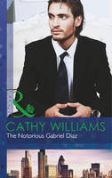 The Notorious Gabriel Diaz - Mills & Boon Modern (Paperback)