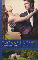 A Father's Secret - Mills & Boon Modern (Paperback)