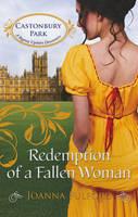 Redemption Of A Fallen Woman - Castonbury Park Book 7 (Paperback)