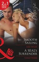 Smooth Sailing - Mills & Boon Blaze (Paperback)
