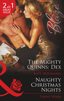 The Mighty Quinns Dex / Naughty Christmas Nights - Mills & Boon Blaze (Paperback)