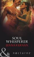 Soul Whisperer - Mills & Boon Nocturne (Paperback)