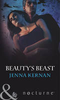 Beauty's Beast - Mills & Boon Nocturne (Paperback)