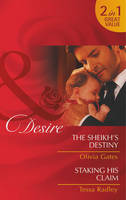 The Sheikh's Destiny / Staking His Claim - Mills and Boon Desire (Paperback)
