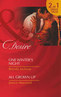 One Winter's Night / All Grown Up - Mills and Boon Desire (Paperback)