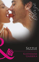 Sizzle - Mills and Boon Blaze (Paperback)