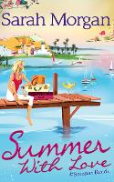 Summer With Love: The Spanish Consultant (the Westerlings, Book 1) / the Greek Children's Doctor (the Westerlings, Book 2) / the English Doctor's Baby (the Westerlings, Book 3) (Paperback)