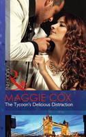 The Tycoon's Delicious Distraction - Mills & Boon Modern (Paperback)
