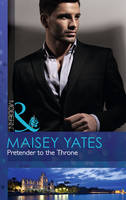 Pretender to the Throne - Mills & Boon Modern (Paperback)