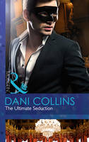 The Ultimate Seduction - Mills & Boon Modern (Paperback)