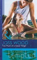 Too Much of a Good Thing? (Paperback)