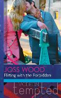 Flirting with the Forbidden (Paperback)