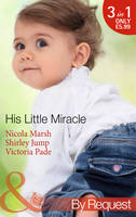 His Little Miracle - Mills & Boon by Request (Paperback)